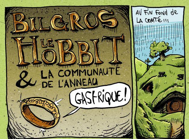 Bilgros le Hobbit et la communauté de l'anneau gastrique 01