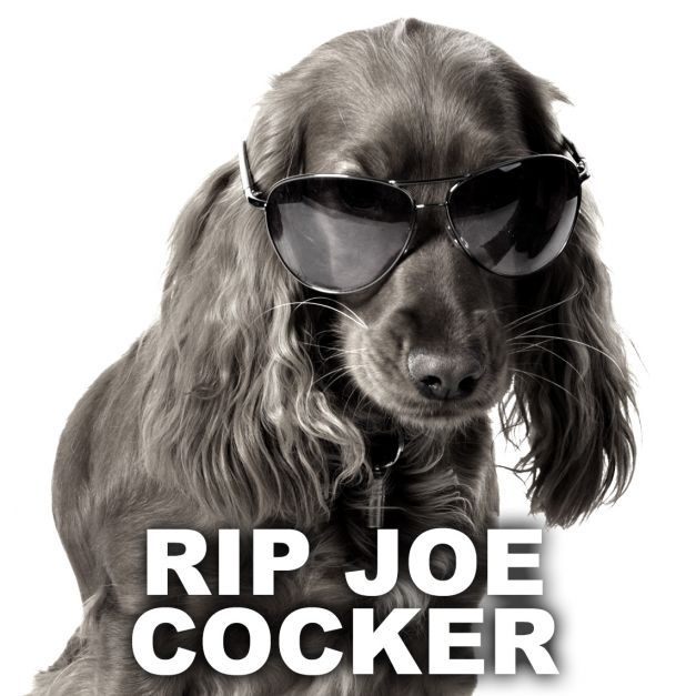 RIP Joe Cocker