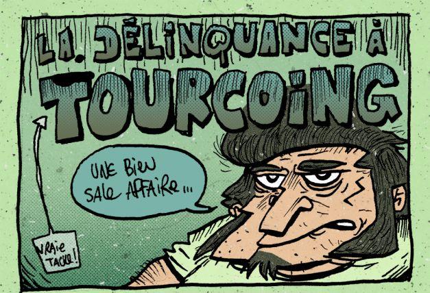 La délinquance à Tourcoing-city bitch ! 01